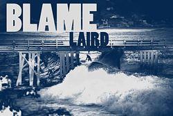 Blame Laird, Malibu photo