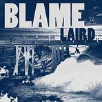 Blame Laird, Malibu